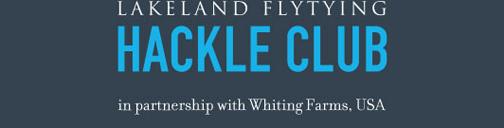 Lakeland FLy-Tying Hackle Club